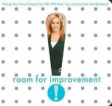 ROOM FOR IMPROVEMENT : Change Your Home! Enhance Your Life! with Tools, Tips,...