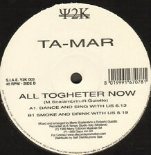 TA-MAR - All Together Now - Y2K