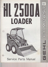 GEHL PARTS MANUAL HL 2500 A SKID LOADER  / 901572