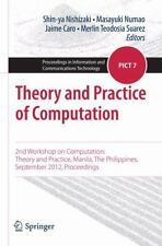 Theory and Practice of Computation: 2nd Workshop on Computation: Theory and Prac