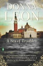 A Commissario Guido Brunetti Mystery: A Sea of Troubles Bk. 10 by Donna Leon (2…