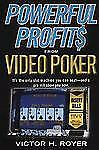Powerful Profits from Video Poker by Victor H. Royer and Victor Royer