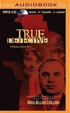 Nathan Heller: True Detective 1 by Max Allan Collins (2015, MP3 CD, Unabridged)