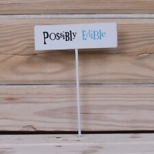 Possibly Edible Metal plant Stake Small plant pot sign The Bright Side New