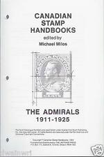 """Canadian Stamp Handbooks: ""The Admirals 1911-1925"", by Michael Milos"