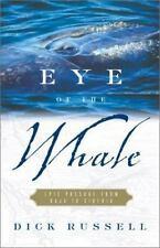 Eye of the Whale : Epic Passage from Baja to Siberia-ExLibrary