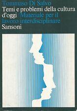 (Tommaso Di Salvo) Temi e problemi della cultura d'oggi 1971 Sansoni