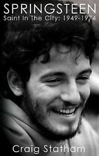2013-10-01, Springsteen: Saint In The City: 1949-1974, Statham, Craig, Very Good