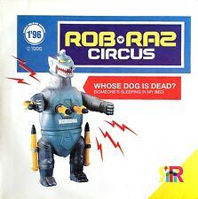 "Rob 'N' Raz Circus 12"" Whose Dog Is Dead (Someone's Sleeping In My Bed) - Sweden"