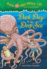 Dark Day in the Deep Sea No. 39 by Mary Pope Osborne and Magic Tree Osborne...