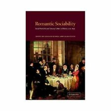 Romantic Sociability : Social Networks and Literary Culture in Britain,...