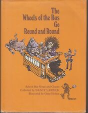 VG AUTOGRAPHED HC/dj First Ed The Wheels on Bus Go Round Nancy Larrick Songs