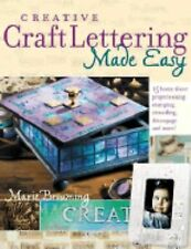 Creative Craft Lettering Made Easy by Marie Browning (2005, Paperback)