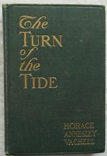 The Turn Of The Tide Horace Annesley Vachell Cupples & Leon 1908