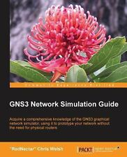 GNS3 Network Simulation Guide by Chris Welsh (2013, Paperback, New Edition)