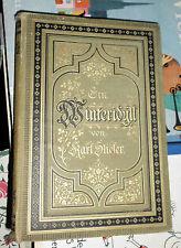 Karl Stieler: Ein Winter-Idyll, 2. Auflage, Stuttgart: Adolf Bonz 1885