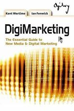DigiMarketing: The Essential Guide to New Media and Digital Marketing-ExLibrary