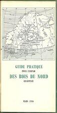 GUIDE PRATIQUE POUR L'EMPLOI DES BOIS DU NORD - 1956