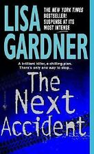 The Next Accident, Lisa Gardner, 0553578693, Book, Acceptable