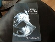 Fifty Shades Darker,  E.L. James . The second novel in the Fifty Shades series