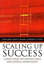 Scaling Up Success : Lessons Learned from Technology-Based Educational Improve..