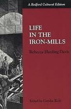 Life in the Iron Mills by Rebecca Harding Davis (Paperback, 1998)