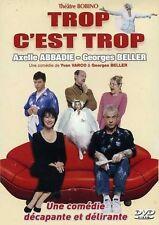 Trop C'est Trop (Axelle Abbadie, Georges Beller) Au Théâtre Bobino - DVD