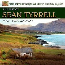 A Man for Galway: The Best of Se n Tyrrell by Se n Tyrrell (CD, Aug-2012, ARC)