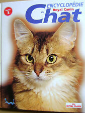 Livre Encyclopédie du chat tome 3 Royal Canin /BB5
