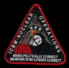 USAF ICBM NUCLEAR OPERATIONS - WHEN POLITICALLY CORRECT WARFARE AIR FORCE PATCH