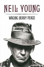 Waging Heavy Peace by Neil Young (2012, Hardcover)
