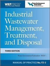 Industrial Wastewater Management, Treatment, and Disposal by Water...