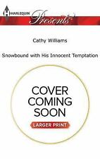 Snowbound with His Innocent Temptation by Cathy Williams (2016, Paperback,...