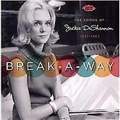 Break-A-Way: The Songs Of Jackie DeShannon 1961-1967 (CDCHD 1208)
