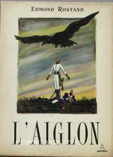 L'Aiglon - Edmond Rostand - 1950 - Exemplaire n°1044 / 3800  sur velin - TBE