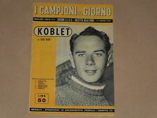 CICLISMO-KOBLET  I CAMPIONI DEL GIORNO 15/06/1953 OTTIMI SERVIZI-IMPERDIBILE