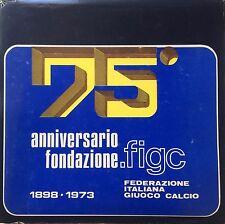 AA.VV. 75 ANNIVERSARIO FIGC (1898-1973) FEDERAZIONE ITALIANA GIUOCO CALCIO 1973