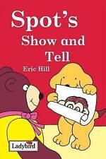 Eric Hill's Spot mostra e racconta a libro