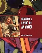 Making A Living As An Artist ~ The Editors of Art Calendar ~