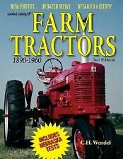 Standard Catalog of Farm Tractors 1890-1980, 2nd Edition by Wendel, C.H.. 087349