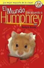 Humphrey Ser.: El Mundo de Acuerdo a Humphrey by Betty G. Birney (2015,...