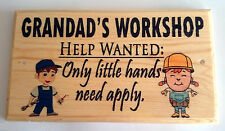 Large Grandads Workshop Plaque / Sign - Help Wanted Grandchildren Shed Garden