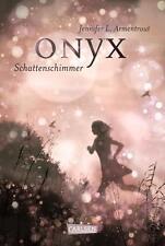 Onyx. Schattenschimmer von Jennifer L. Armentrout (2014, Gebundene Ausgabe)