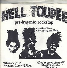 Hell Toupee - Pre-Hygenic Rockslop - 1991 Groovelocity NEW 7 Inch Vinyl Record