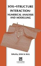 NEW - Soil-Structure Interaction: Numerical Analysis and Modelling