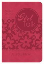Girl Talk: A Journal: ...for Life's Ups, Downs, and In-Betweens
