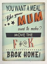 Meals Like Your Mum Used to Make - Tin Metal Wall Sign