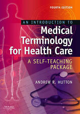 An Introduction to Medical Terminology for Health Care: A Self-Teaching...