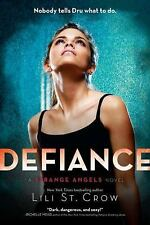 Defiance (Strange Angels, Book 4), Lili St. Crow, Good Condition, Book