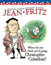 Where Do You Think You're Going, Christopher Columbus? - Fritz, Jean - Paperback